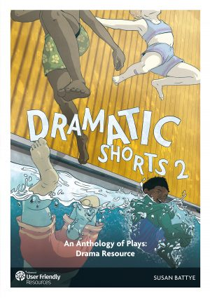 Dramatic Shorts 2 Teacher Resource