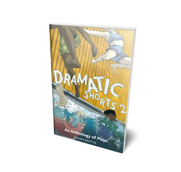 Dramatic Shorts 2: An Anthology of Plays