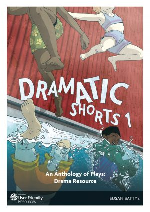 Dramatic Shorts 1: Teacher Resource